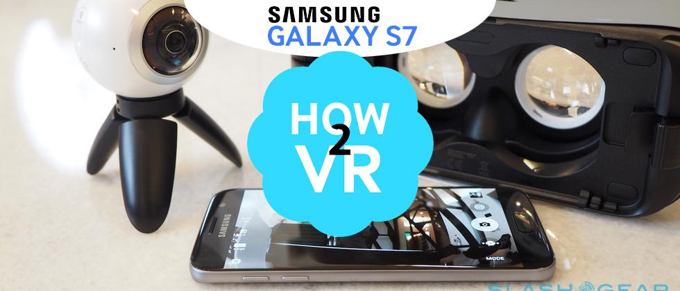 Samsung Galaxy S7 hands-on [How to VR]