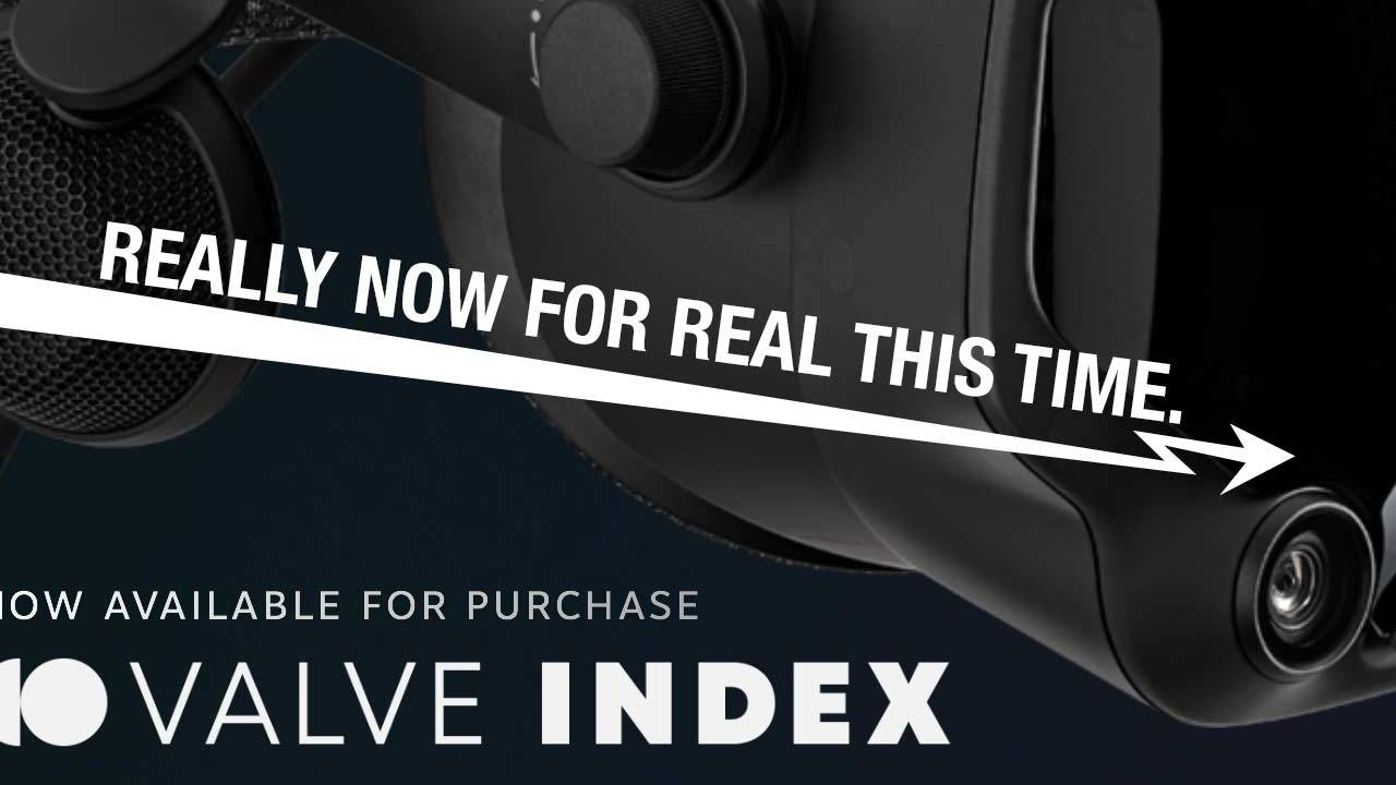 Valve Index VR headset kits released, for real this time