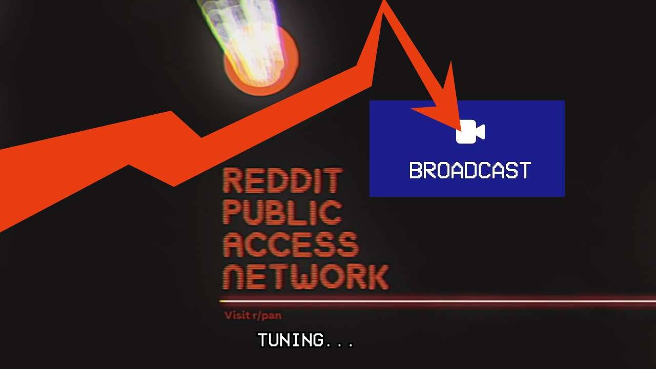 Reddit RPAN lets anyone* live stream videos right now [UPDATE]