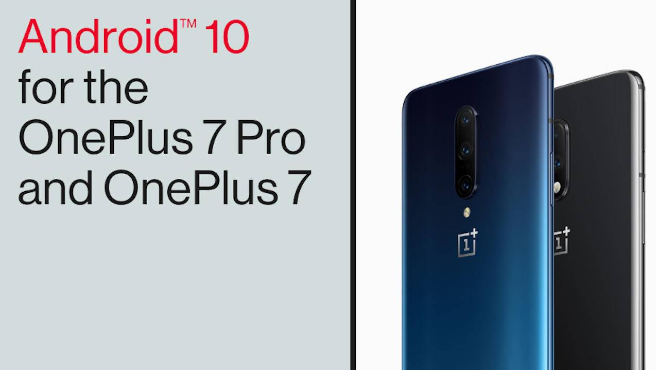 OnePlus 7 starts Android 10 rollout along with new Oxygen OS features