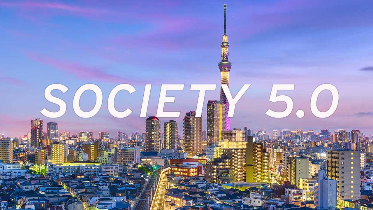 Society 5.0: Japan's plan to take civilization to the next level