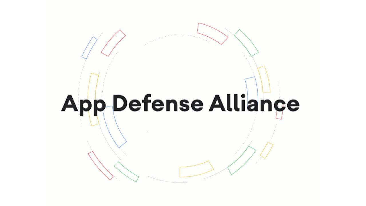Google App Defense Alliance will stop bad apps before they even hit