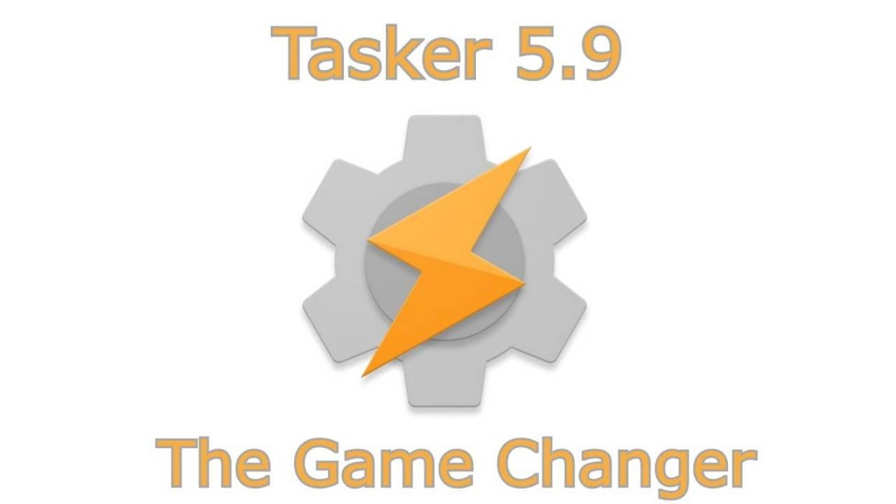 Tasker 5.9 opens the door wider for the ultimate Android control