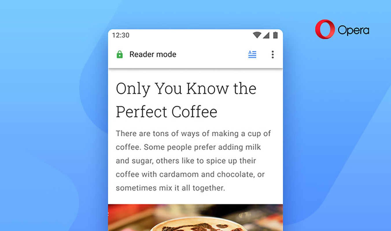 Opera 56 for Android adds new Reader Mode and custom action button - SlashGear